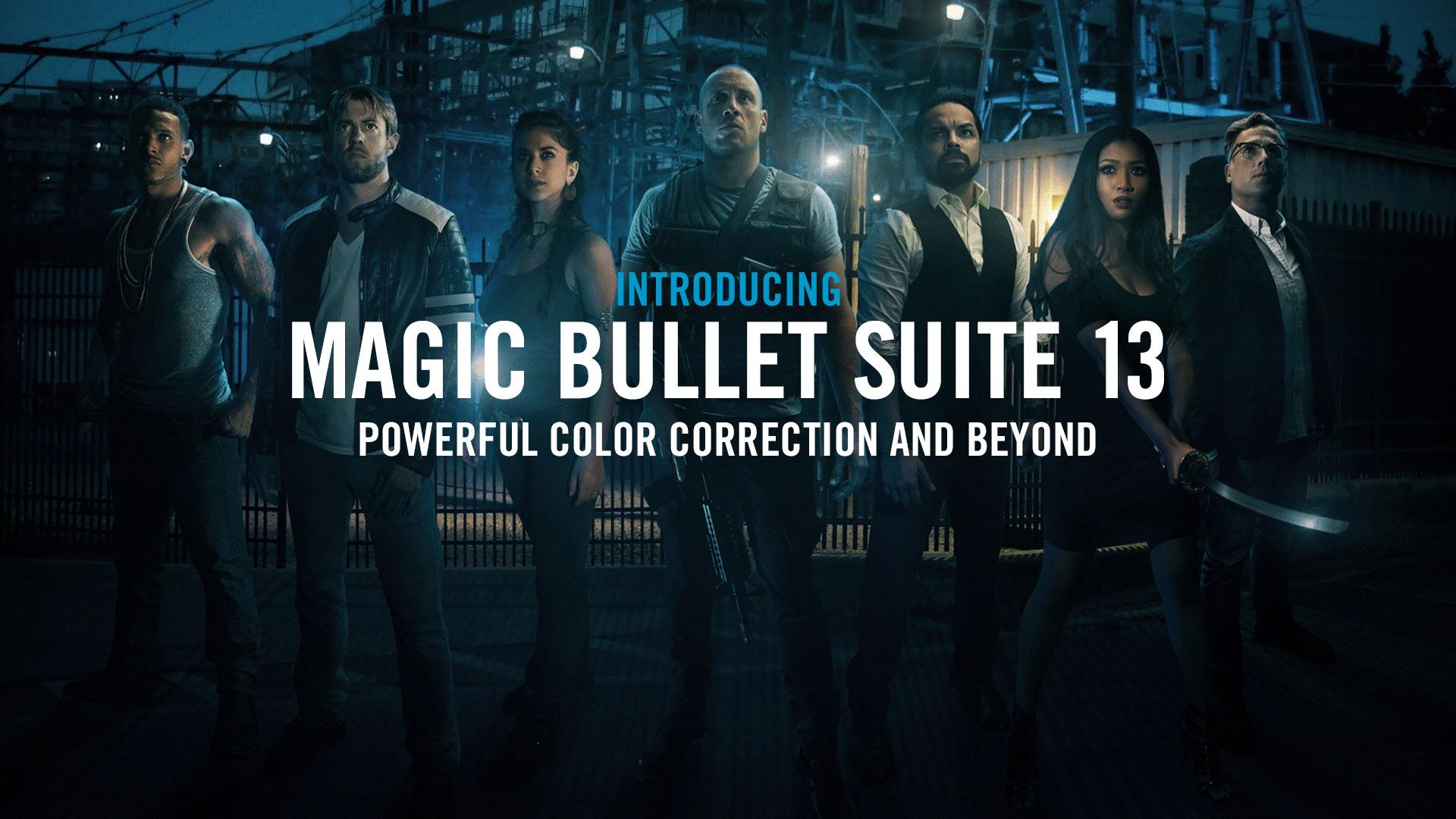 โปรแกรมปรับแสงวิดิโอยอดนิยม Magic Bullet Suite 13